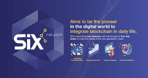 SIX Network Aims to Be the Pioneer in the Digital World to Integrate Blockchain in Daily Life