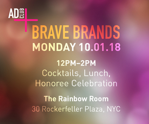 The Ad Club of New York announces 2018 Brave Brand honorees