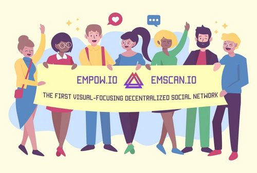 Empow – Decentralized, Visually Focused Social Network